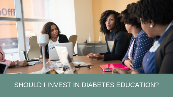 Should I invest in diabetes education?