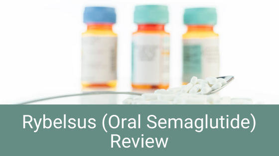 rybelsus review with bottles of pills