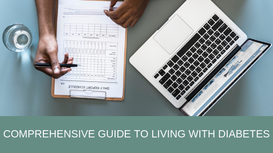 a comprehensive guide to living with diabetes